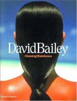Книга Chasing Rainbows. David Bailey. Thames & Hudson